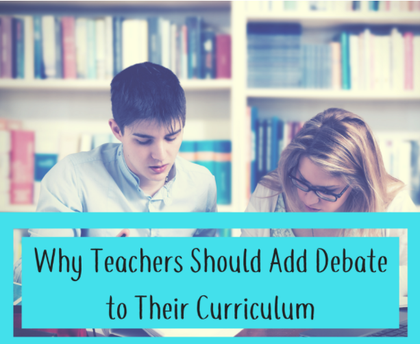 Why Teachers Should Add Debate to Their Curriculum
